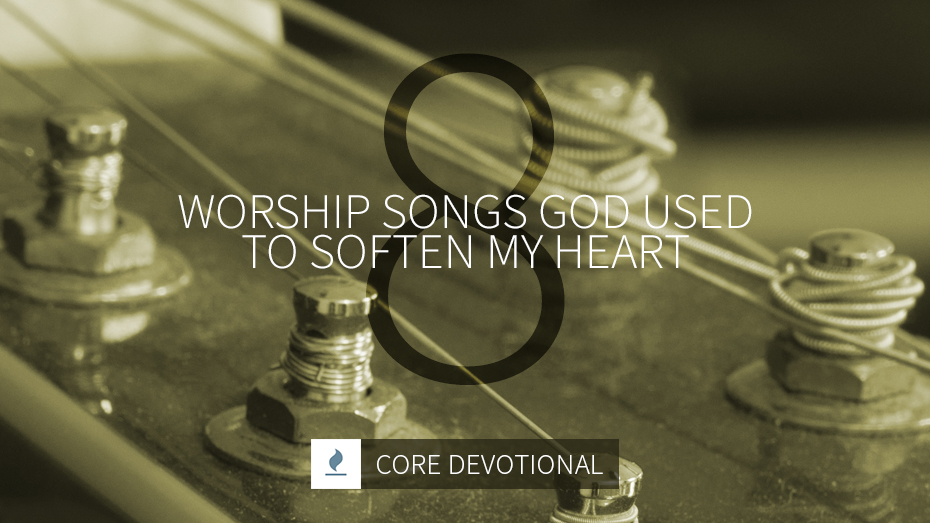 8 Worship Songs God Used to Soften My Heart | by Kevin