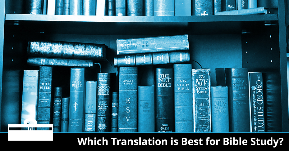 Bible Translations Part 3: What's the Best Study Bible?